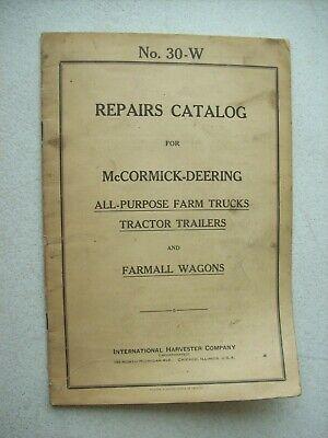 Original Mccormick Farm Trucks Farmall Wagons 30-w Repair Catalog Manual 1938