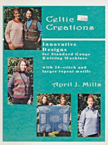 CELTIC CREATIONS -24 Stitch and Larger Motifs *NEW* by April J. Mills