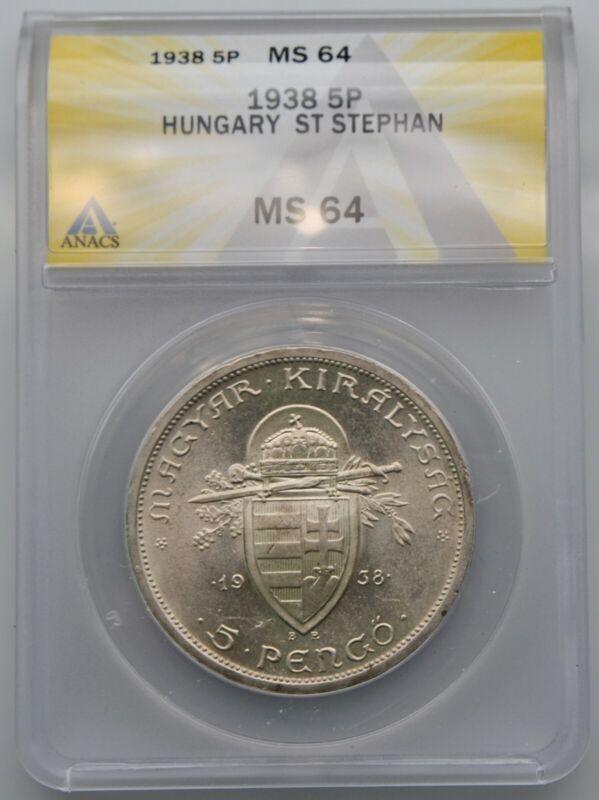 Hungary 1938 Silver 5 Pengo Silver Coin KM#516 Blast White Near Gem ANACS MS 64