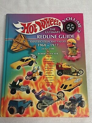 Hot Wheels - The Ultimate Redline Guide - Volume 2  1968-1977 HC Signed