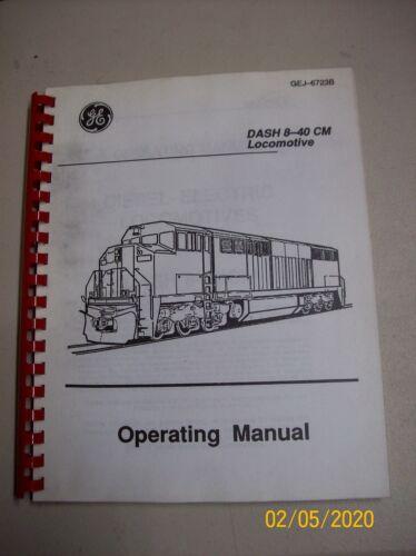 General Electric Dash 8-40 CM Locomotive Operating Manual -REPRINT