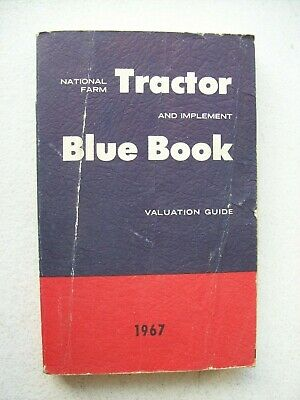 National Farm Tractor And Implement Blue Book Valuation Guide 1967