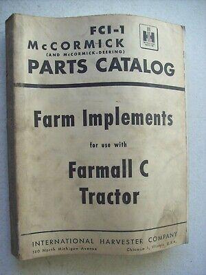 Original International Farm Implements For Farmall C Tractor Part Catalog Manual