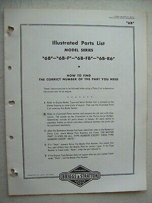 Original Briggs Stratton 6b 6b-f 6b-fb 6b-r6 Illustrated Parts List