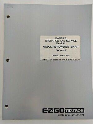 EZ-GO SERVICE MANUAL - 1988 GAS POWERED SPIRIT GX444J SKU-10161407A