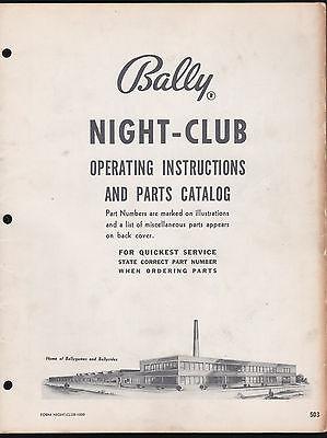 BALLY 1956 NIGHT-CLUB PINBALL MACHINE OPERATING INSTRUCTIONS & PARTS CATALOG