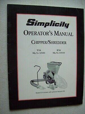 Original Simplicity Chipper Shredder Model 514 814 Operators Manual