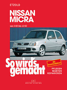Nissan MICRA Reparaturanleitung Reparaturhandbuch Reparaturbuch So wirds gemacht
