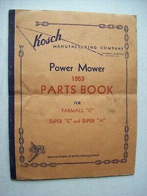 Original Kosch Power Mower For Farmall C Super A Parts Book Manual 1953