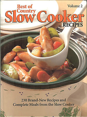 Best of Country Slow Cooker Recipes, Vol 2 - 230 recipes & complete meals