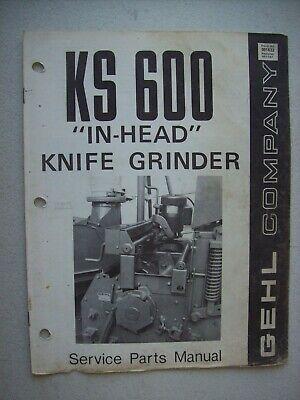 Original Gehl Ks 600 In Head Knife Grinder Service Parts Manual 901432