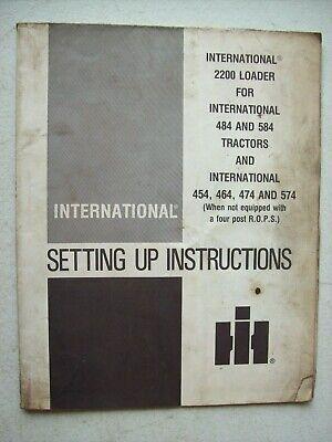 Original International 2200 Loader For 484 584 Tractors Set Up Instructions