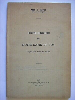 histoire Notre-Dame de Foy 1939 Bouvignes  Dinant Namur religion église
