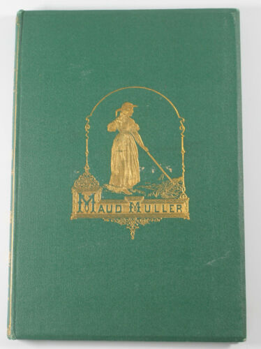 Maud Muller Antique Book Poetry John G. Whittier Illustrated 1867 Green HB Cover
