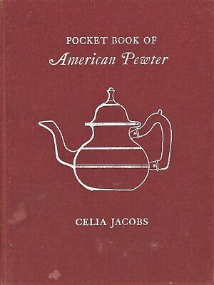 Handbook of American Pewter - Hallmarks Makers Dates / Scarce SIGNED book