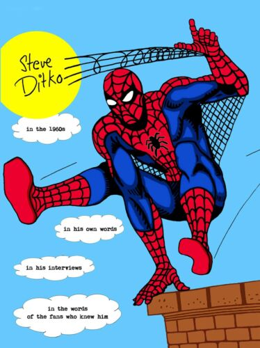 STEVE DITKO IN THE 1960s IN HIS OWN WORDS, INTERVIEWS * Spider-Man * Marvelmania
