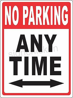 No Parking Any Time Road Signs Street Signs Collectible Signs Highway Parking