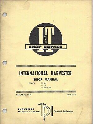 It International Harvester 684 784 Hydro 84 Shop Manual
