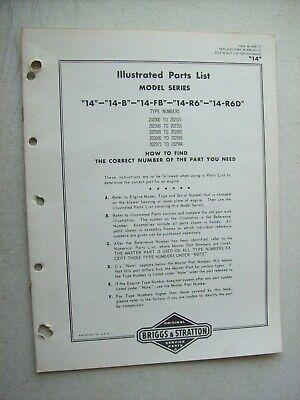 Original Briggs Stratton 14 14-b 14-fb 14-r6 14-r6d Illustrated Parts List