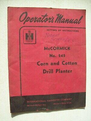 Original Mccormick 245 Corn Cotton Drill Planter Operators Manual 1954