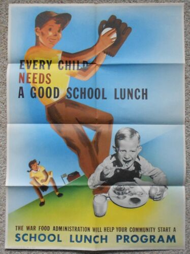 """1944 WW2 WWII Every Child Needs A Good School Lunch 28"""" X 20"""" Original Poster"""