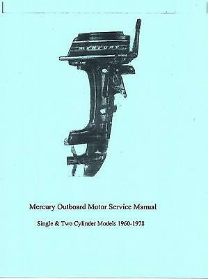 Early  MERCURY 1&2 Cylinder Outboard Motor Manual, MERC 40/ 60/70/110/200/350.