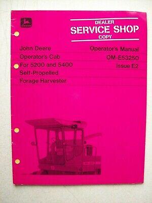 Original John Deere Operators Cab 5200 5400 Forage Harvester Operators Manual