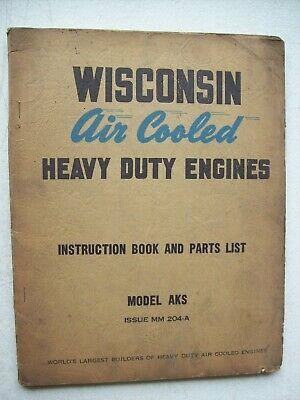 Original Wisconsin Air Cooled Engine Model Aks Instruction Part List Manual