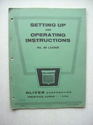 Original Oliver 89 Loader Operating Setting Up Instructions Manual