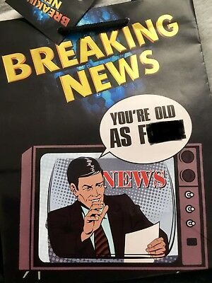 Hill Gift Bag (Gift Bag BREAKING NEWS YOU'RE AS OLD AS F*** Novelty Funny Unique Over The)