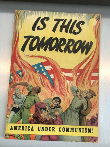 Is This Tomorrow: America Under Communism Catechetical Guild - Orig 1947