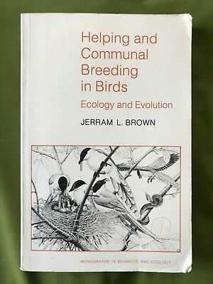 GUC PBACK HELPING AND COMMUNAL BREEDING IN BIRDS ECOLOGY AND EVOLUTION BROWN
