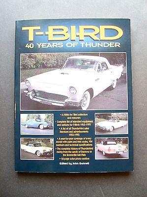 T-Bird 40 Years Of Thunder edited by John Gunnell 0874313652