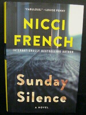 SUNDAY SILENCE A NOVEL BY INTERNATIONALLY BESTSELLING AUTHOR NICCI FRENCH (Best Selling French Authors)