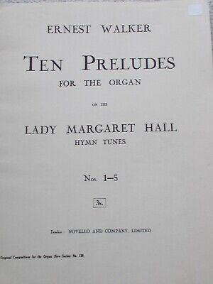Ernest Walker 10 Preludes Lady Margaret Hall Hymn Tunes Organ Unmarked