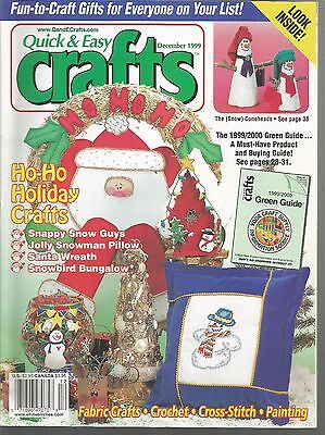 Quick & Easy Crafts December 1999 Holiday Crafts/Granny Afghan & T-Top (Easy Holiday Crafts)
