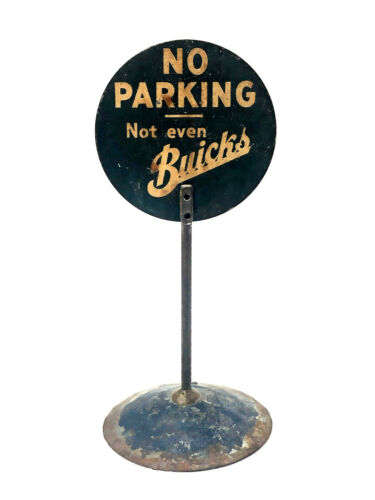 Vintage Tin Sign, No Parking Not Even Buicks