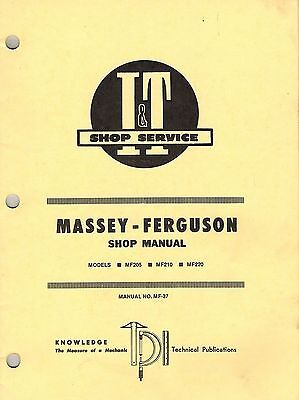 Massey Fergusun 205 210 220 Tractor It Shop Manual Mf37