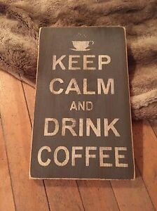 Keep Calm and Drink Coffee Sign