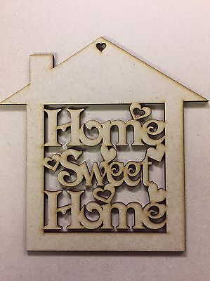 Home sweet home plaque 3mm Mdf 150 x 150 Mm House Shape Cut Out Craft