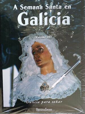 LIBRO A SEMANA SANTA EN GALICIA VOLUMEN 3 ED LUJO 2008 HERCULES...