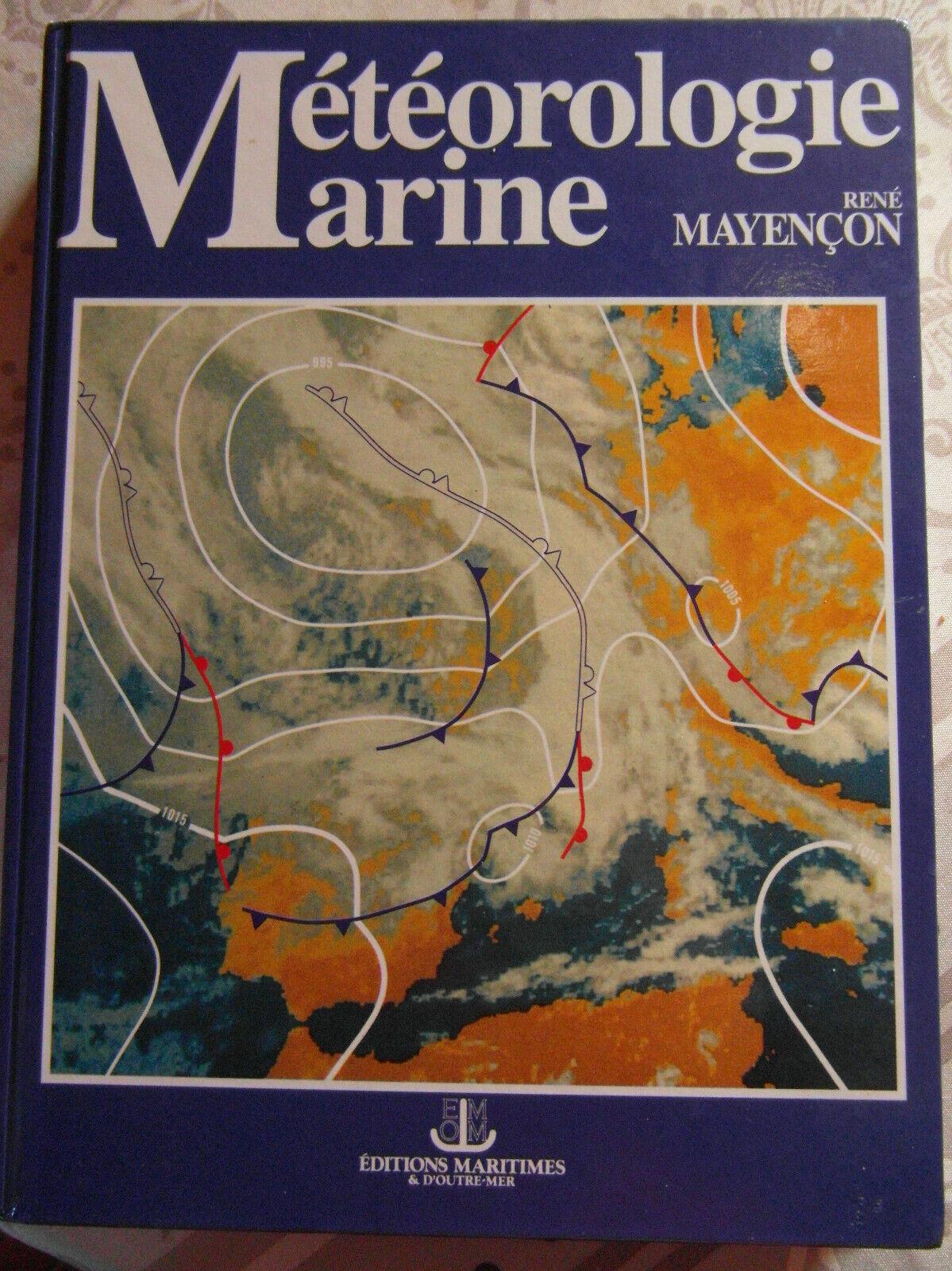 isbn 9782737307164   météorologie  marine  r. mayençon.