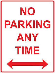 NO PARKING ANYTIME METAL ALUMINIUM SIGN 300X200 NO PARKING ANY TIME SIGN