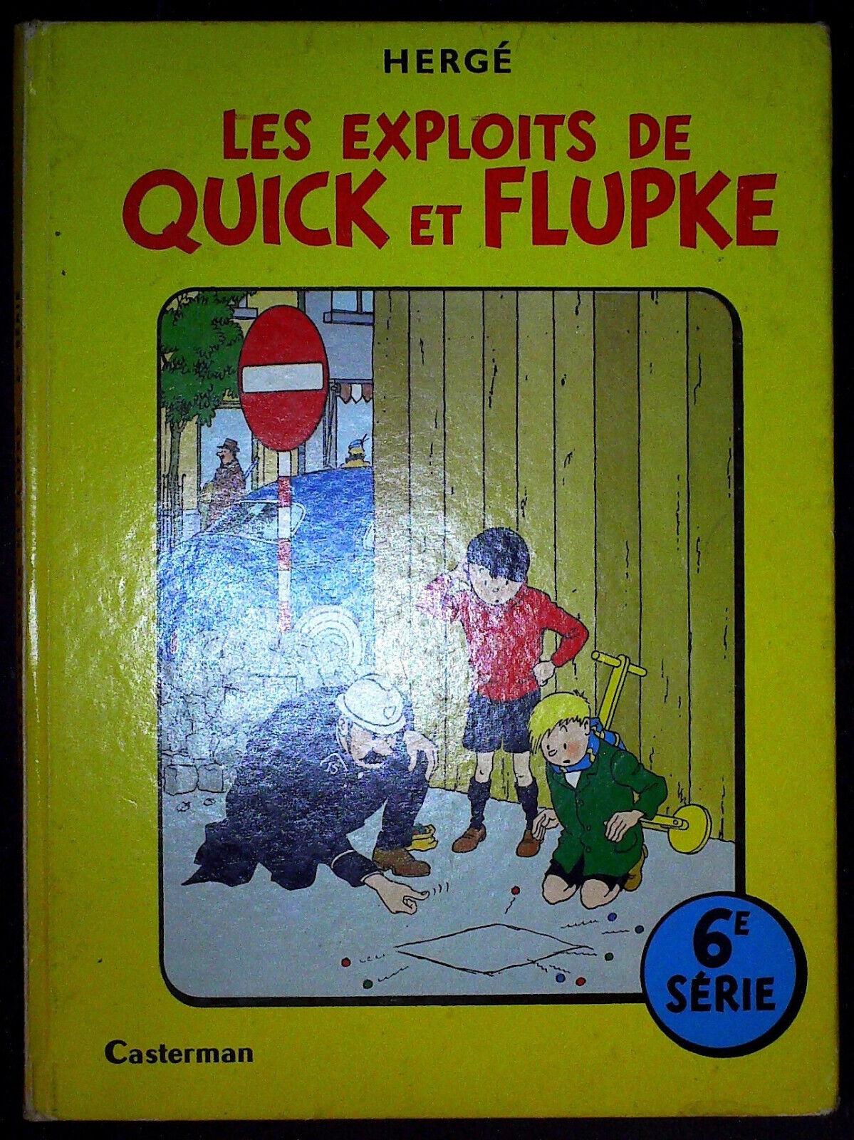 Les exploits de Quick et Flupke série 6 - 1954 - édition 1966