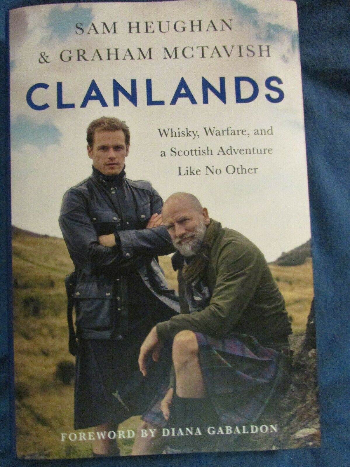 CLANLANDS WHISKEY, WARFARE, AND A SCOTTISH ADVENTURE LIKE NO OTHER--HC/DJ - $17.50