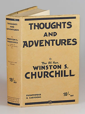Winston S  Churchill   Thoughts And Adventures  Near Fine Jacketed British First