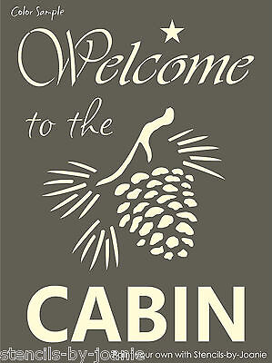 Stencil Welcome to Cabin Pinecone Rustic Country Mountain Lodge Look Art Signs