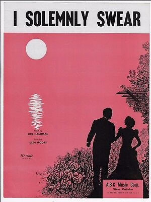 (MOORE & HANDMAN Jazz Sheet Music I SOLEMNLY SWEAR 1950 NOS Piano Vocal)