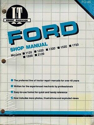Ford 1120 1220 1320 1520 1720 1920 2120 Tractors It Shop Manual Fo-46 New