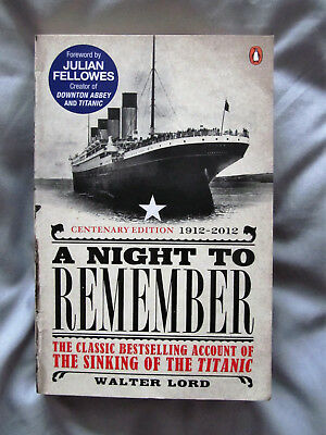 A Night To Remember - Walter Lord for sale  United Kingdom